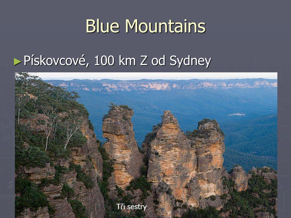 Blue Mountains ► Pískovcové, 100 km Z od Sydney Tři sestry