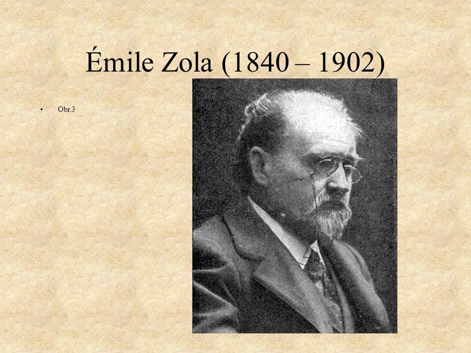 Émile Zola Hlavní představitel naturalismu Naturalismus – umělecký směr 2.