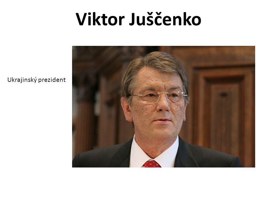 Viktor Juščenko Ukrajinský prezident