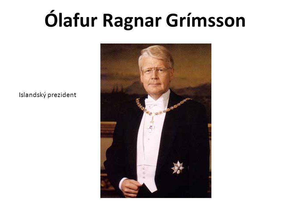 Ólafur Ragnar Grímsson Islandský prezident