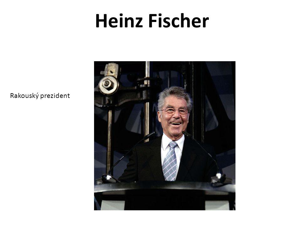 Heinz Fischer Rakouský prezident
