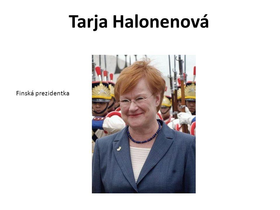 Tarja Halonenová Finská prezidentka