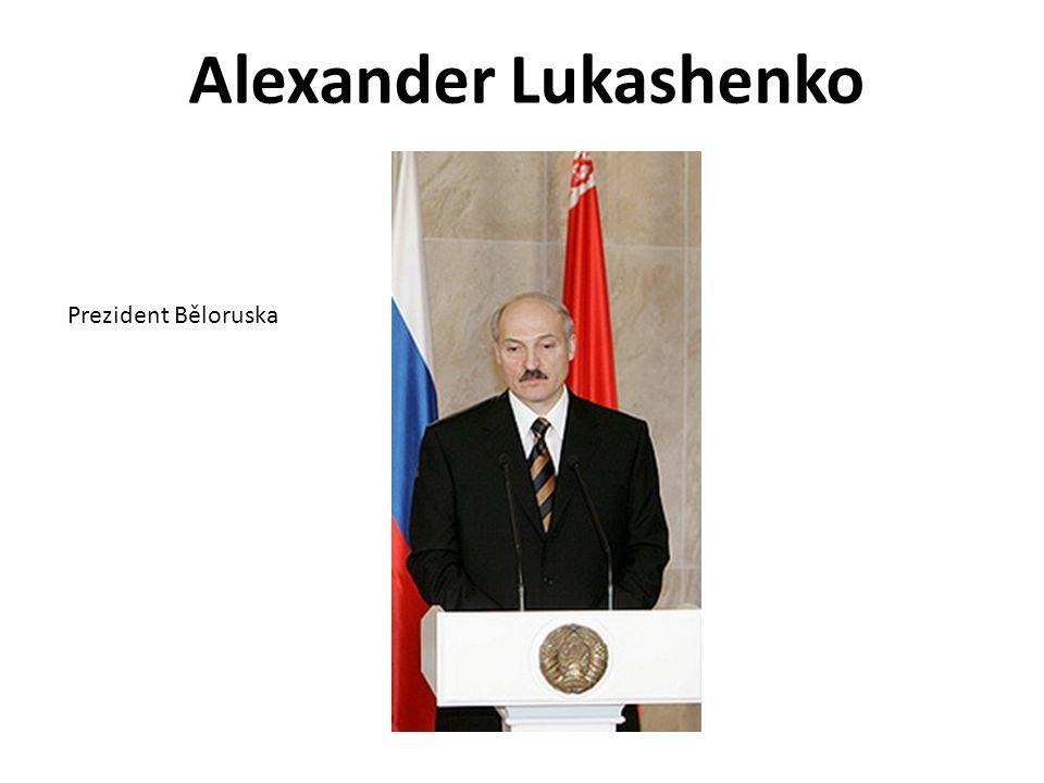 Alexander Lukashenko Prezident Běloruska