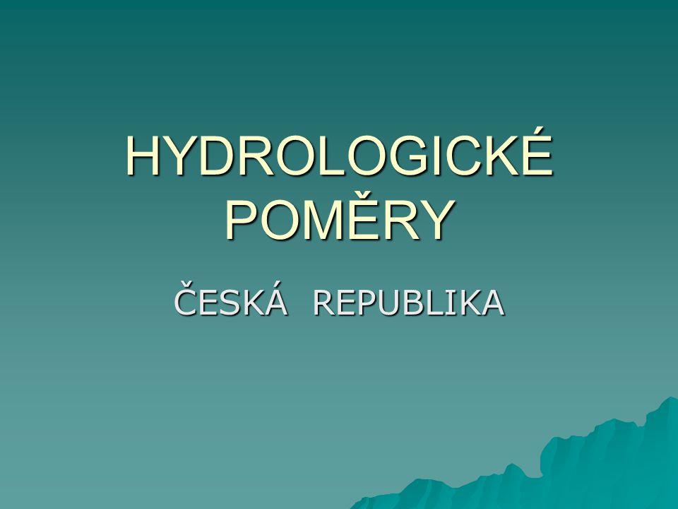 """Hydrologická bilance  Srážky – 56 miliard m 3  Platí """"třetinové pravidlo  1/3 odteče, 1/3 se vypaří, 1/3 vsákne do půdy"""