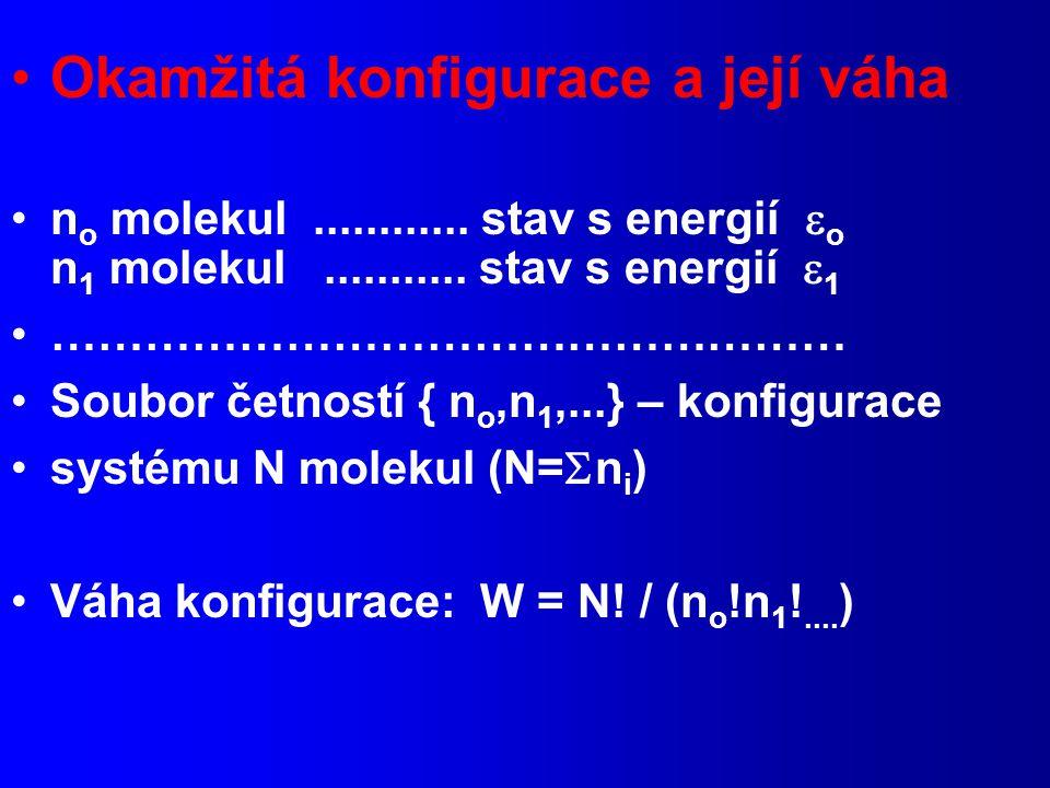 Okamžitá konfigurace a její váha n o molekul............