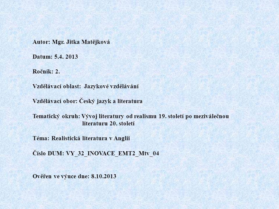 Autor: Mgr. Jitka Matějková Datum: 5.4. 2013 Ročník: 2.