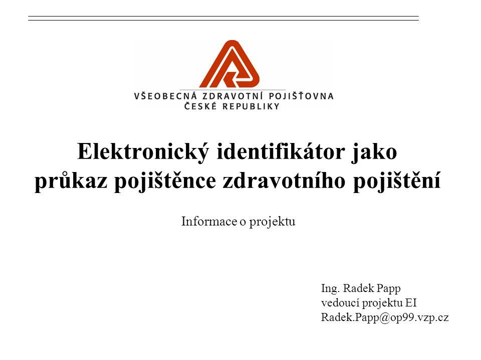 Elektronický identifikátor jako průkaz pojištěnce zdravotního pojištění Ing.