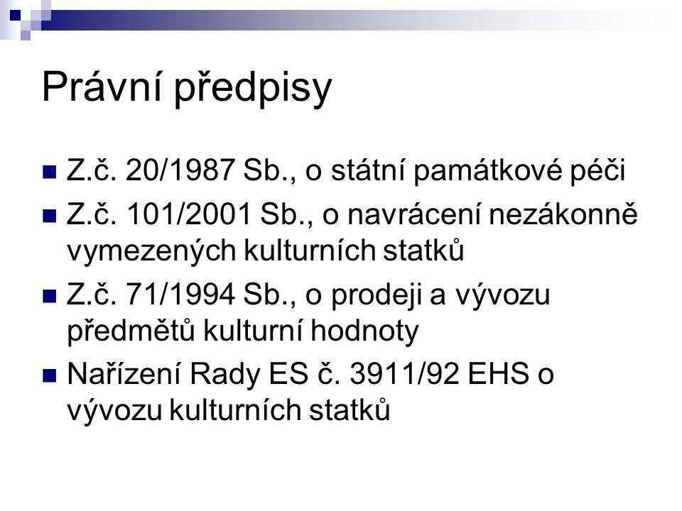 Právní předpisy Z.č. 20/1987 Sb., o státní památkové péči Z.č.