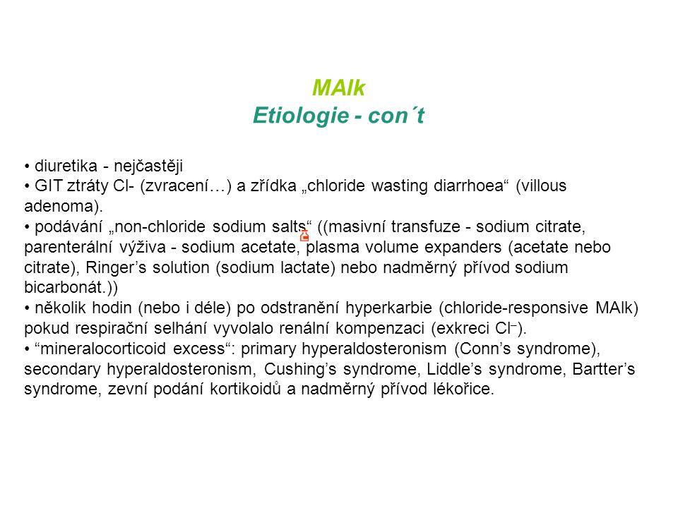 """MAlk Etiologie - con´t diuretika - nejčastěji GIT ztráty Cl- (zvracení…) a zřídka """"chloride wasting diarrhoea"""" (villous adenoma). podávání """"non-chlori"""