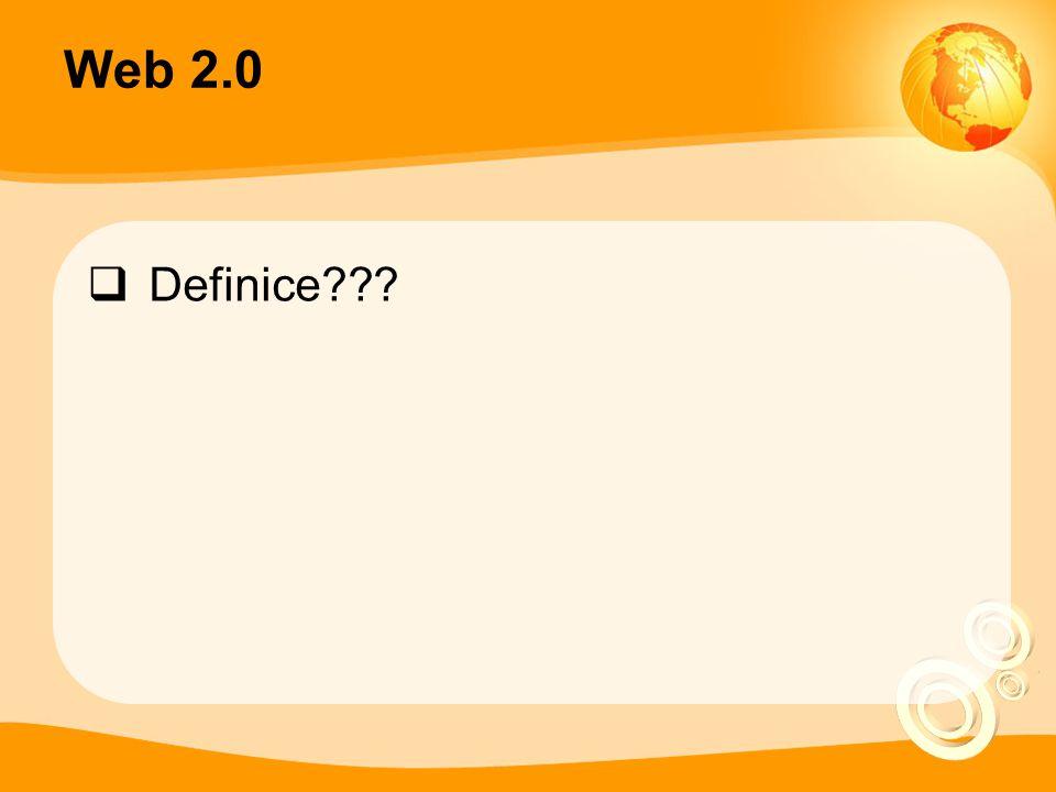 Web 2.0  Definice???
