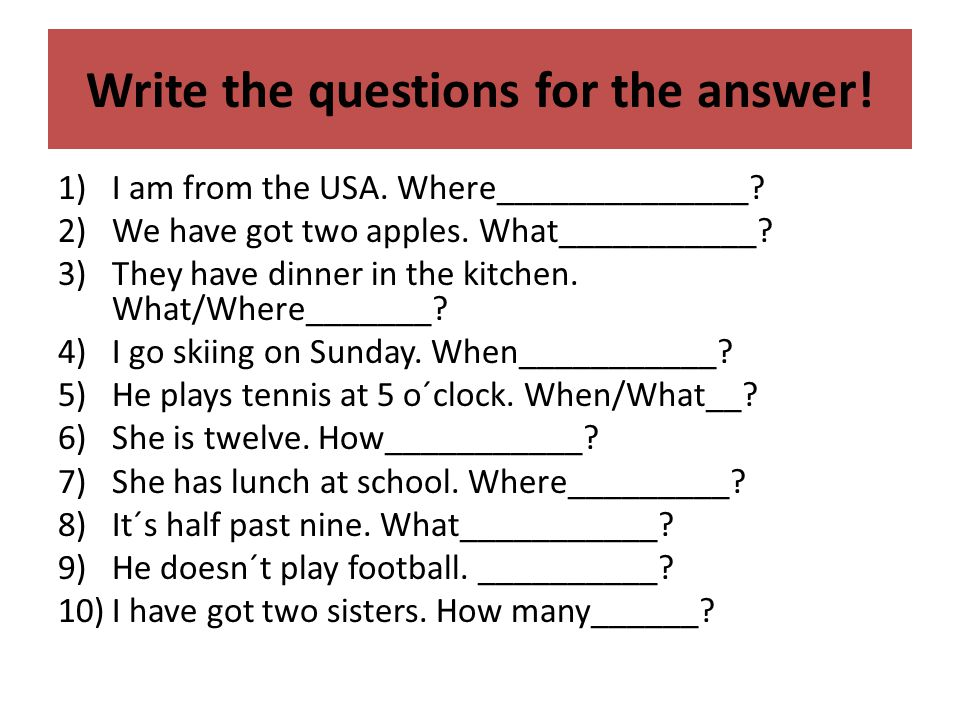 Make the questions and answer.1) You/ / 7 : 15 . (Yes) 2)When/ / he .
