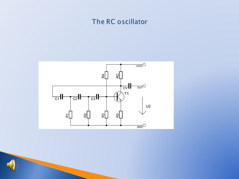  Scheme of the RC oscillator  Components specification  Recessing drawing from the side of elements  Recessing drawing from the side of joints  Description of connection  Students activities