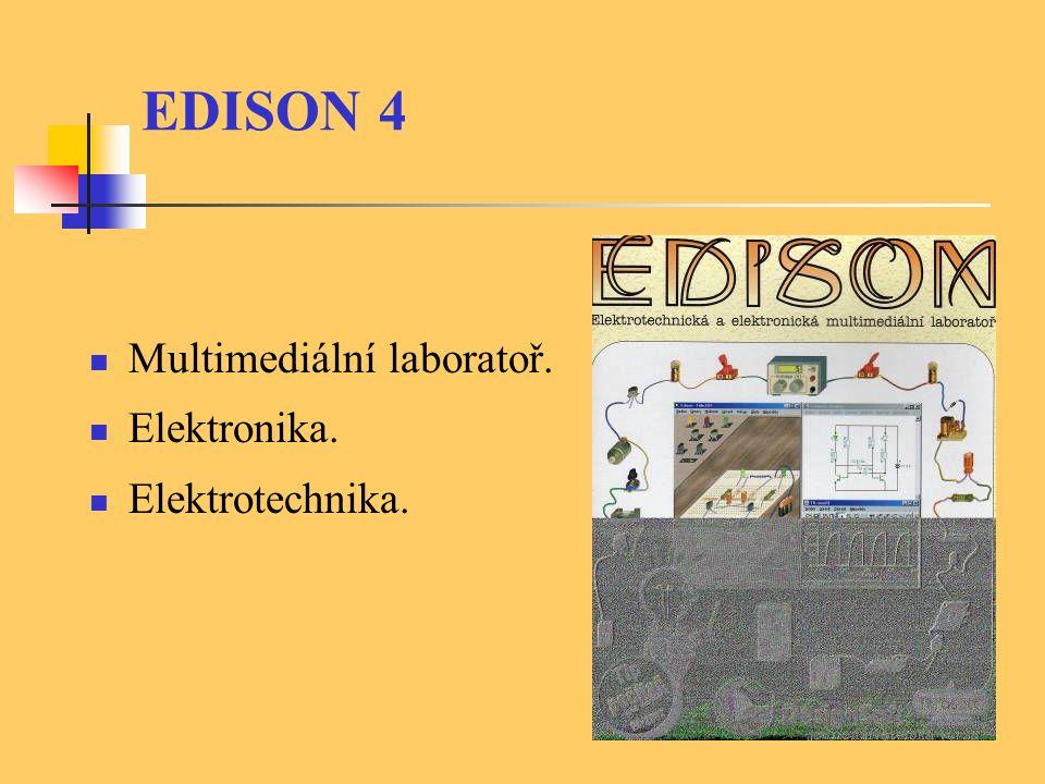 EDISON 4 Multimediální laboratoř. Elektronika. Elektrotechnika.