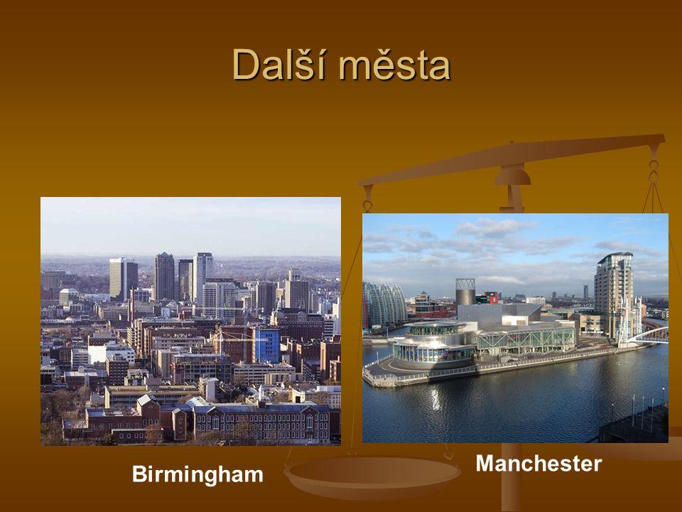 Další města Birmingham Manchester