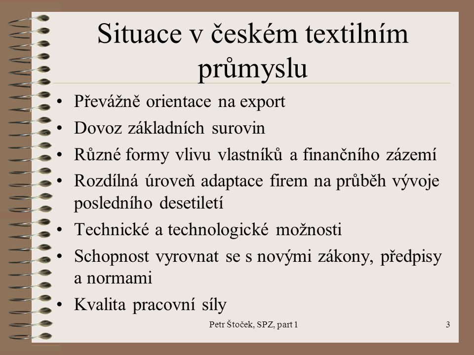 Petr Štoček, SPZ, part 114 Association of Textile – Clothing – Leather Industry