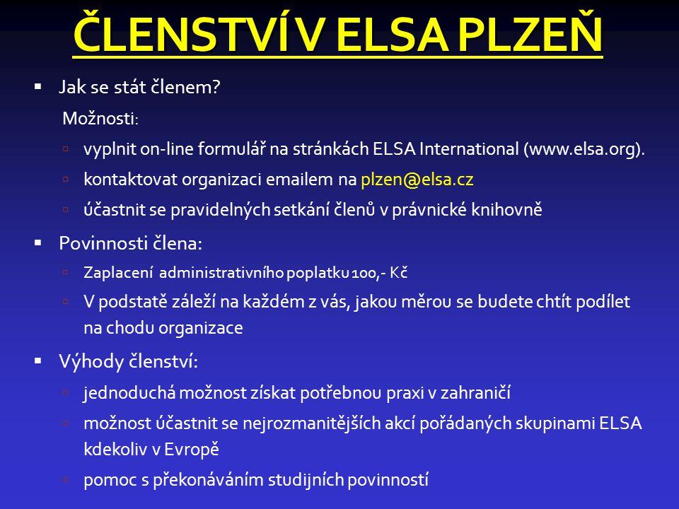 ČLENSTVÍ V ELSA PLZEŇ  Jak se stát členem.