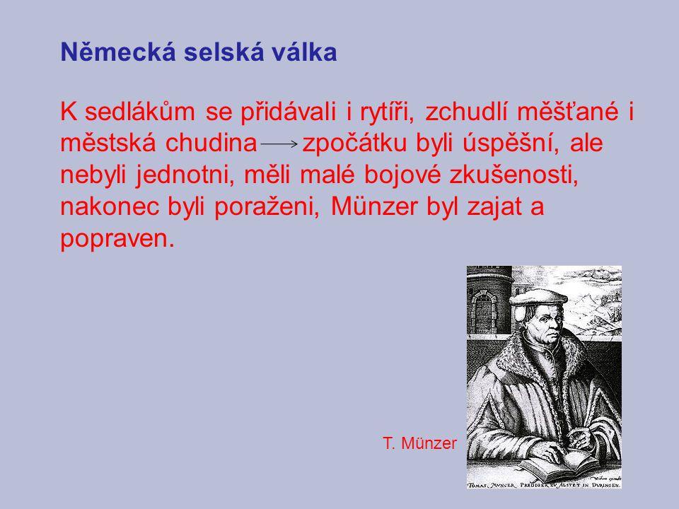 Seznam použitých pramenů: Čornej, Petr a kol.: Dějepis pro střední odborné školy, SPN, Praha 2002 Hroch, Miroslav: Dějiny novověku.
