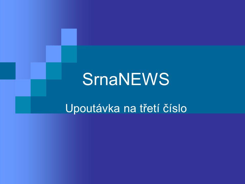 SrnaPRESENTER Uvedl prezentaci SN3…