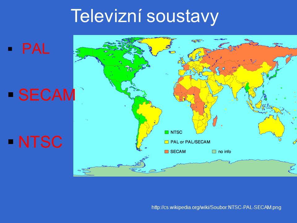  PAL  SECAM  NTSC http://cs.wikipedia.org/wiki/Soubor:NTSC-PAL-SECAM.png