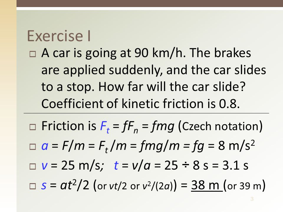 4  When does friction arise. What is friction dependent on.