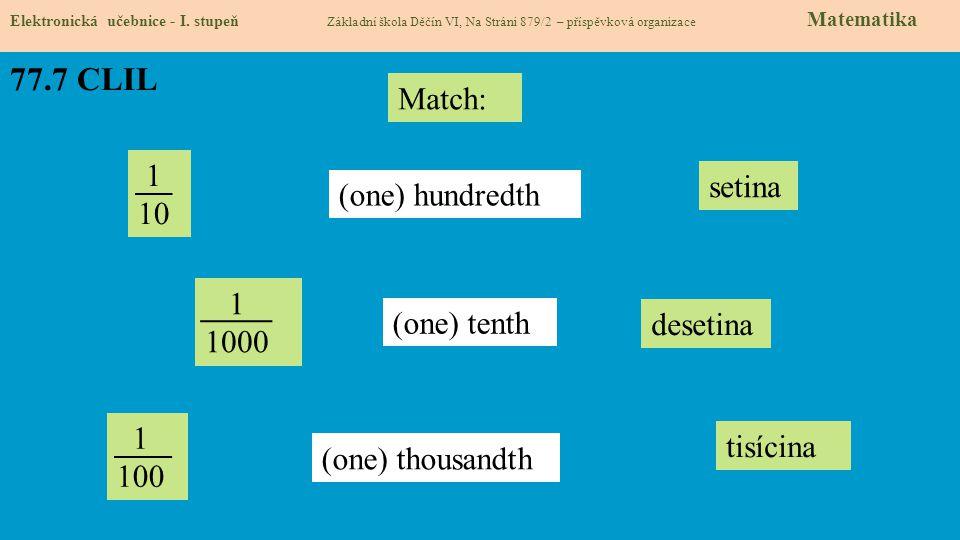 77.8 Test znalostí Správné odpovědi: 1.b 2.c 3.c 4.a Test na známku Elektronická učebnice - I.