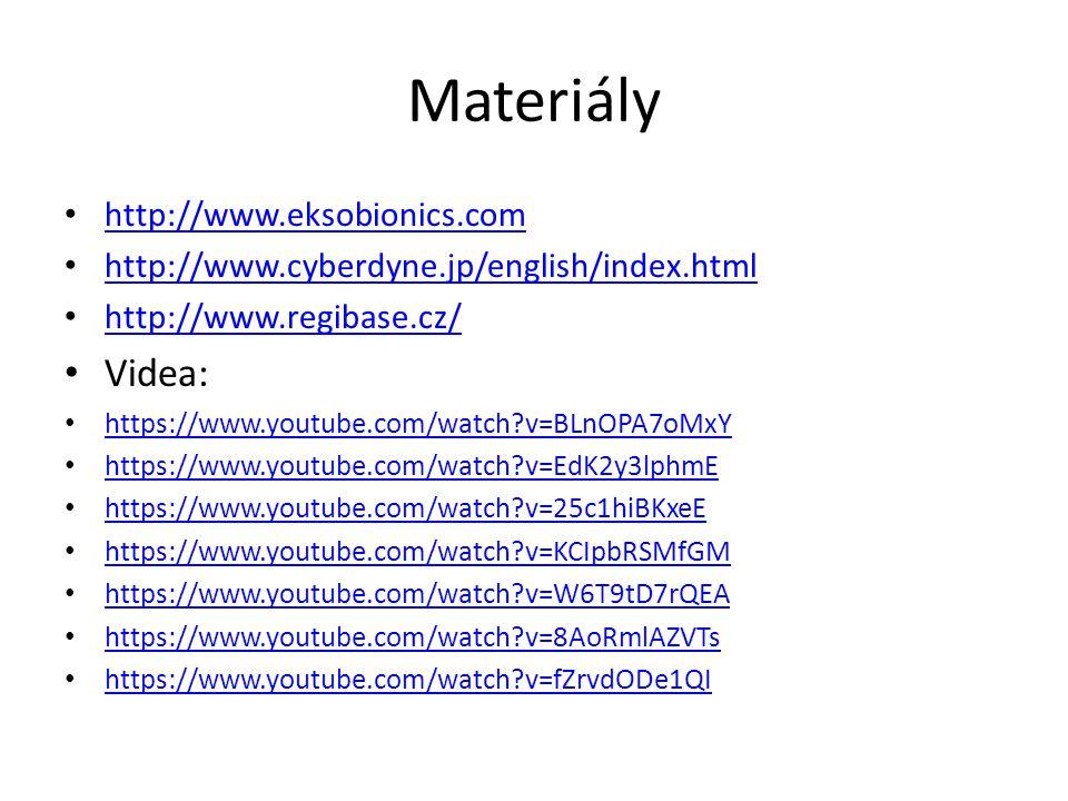 Materiály http://www.eksobionics.com http://www.cyberdyne.jp/english/index.html http://www.regibase.cz/ Videa: https://www.youtube.com/watch?v=BLnOPA7