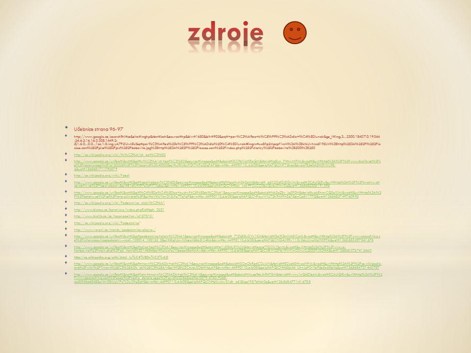 * Učebnice strana 96-97 * http://www.google.cz/search?hl=cs&site=imghp&tbm=isch&source=hp&biw=1680&bih=902&oq=+pav%C3%A9za+k%C5%99%C3%ADdlo+%C4%8Dlune