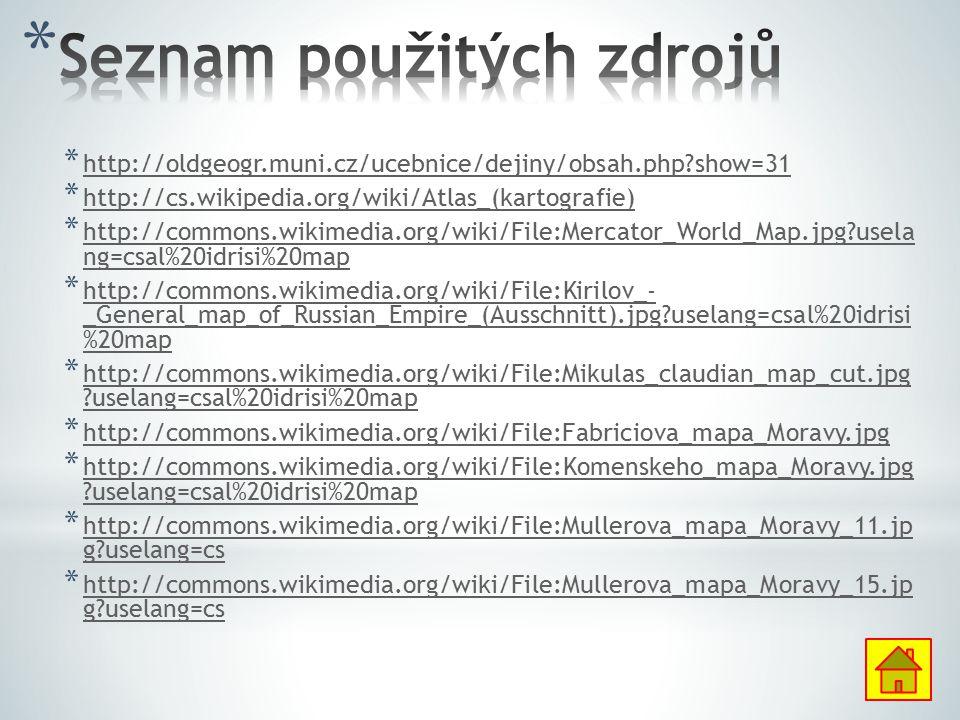 * http://oldgeogr.muni.cz/ucebnice/dejiny/obsah.php?show=31 http://oldgeogr.muni.cz/ucebnice/dejiny/obsah.php?show=31 * http://cs.wikipedia.org/wiki/A