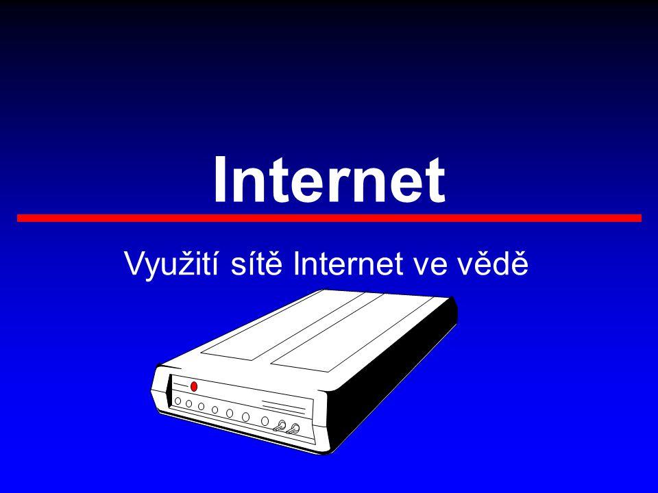 Internet Využití sítě Internet ve vědě