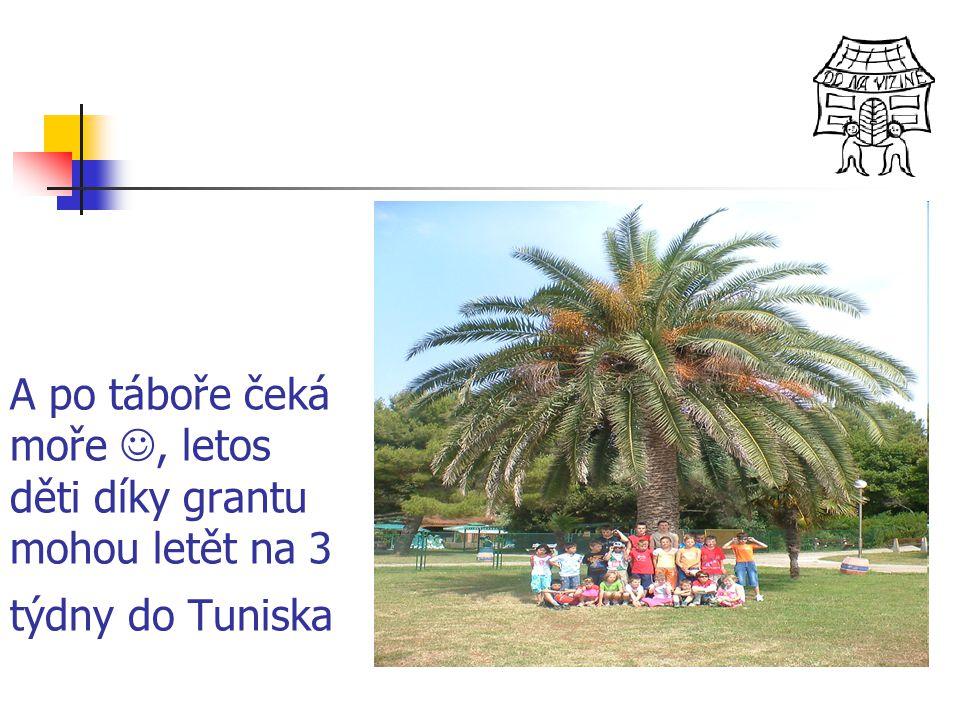 A po táboře čeká moře, letos děti díky grantu mohou letět na 3 týdny do Tuniska