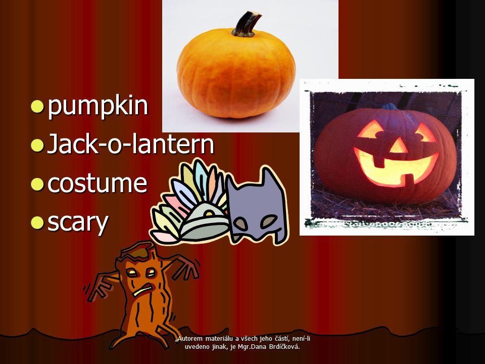 """pumpkin pumpkin Jack-o-lantern Jack-o-lantern costume costume scary scary """"Autorem materiálu a všech jeho částí, není-li uvedeno jinak, je Mgr.Dana Br"""