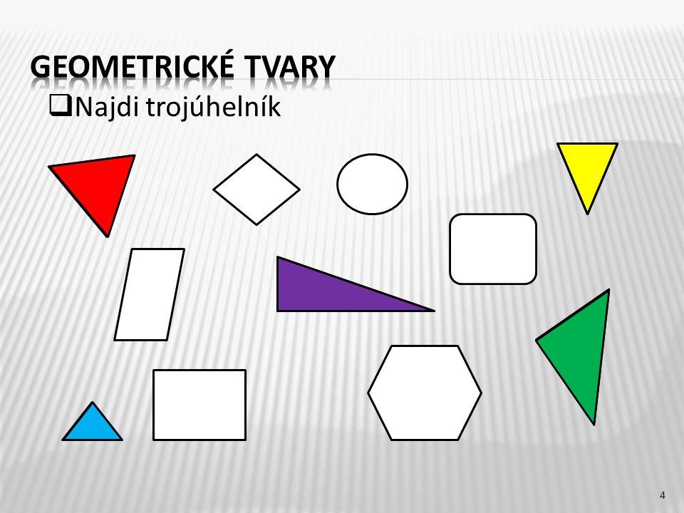 4  Najdi trojúhelník
