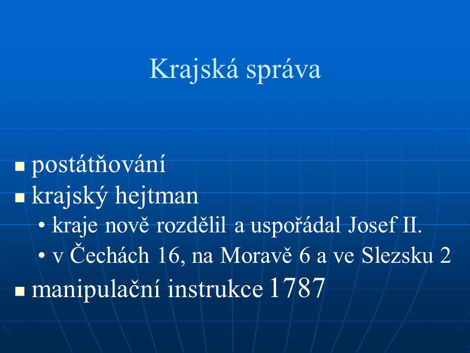 Krajská správa postátňování krajský hejtman kraje nově rozdělil a uspořádal Josef II.