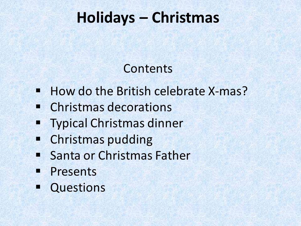 How do British celebrate Christmas.