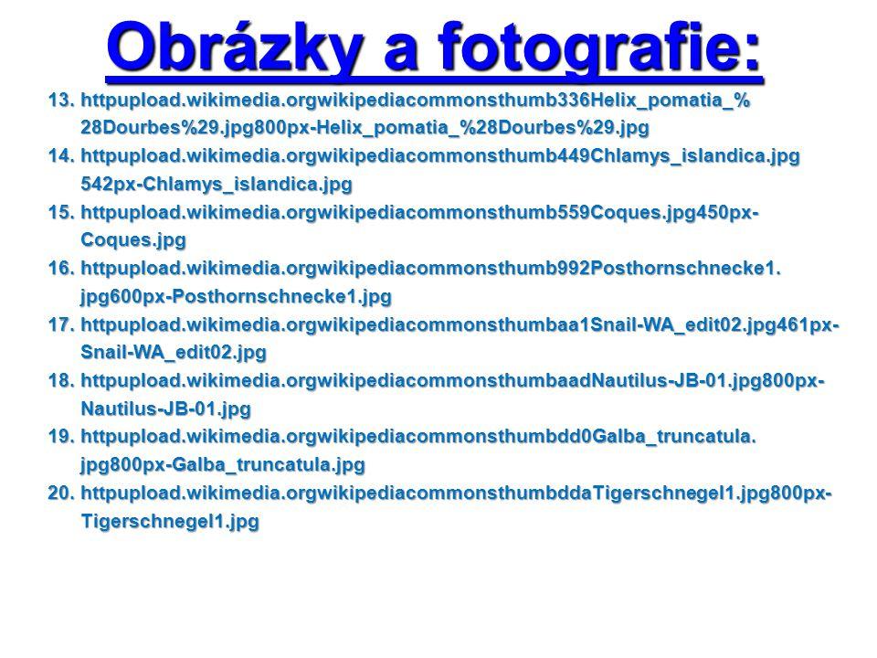 Obrázky a fotografie: 13. httpupload.wikimedia.orgwikipediacommonsthumb336Helix_pomatia_% 13. httpupload.wikimedia.orgwikipediacommonsthumb336Helix_po