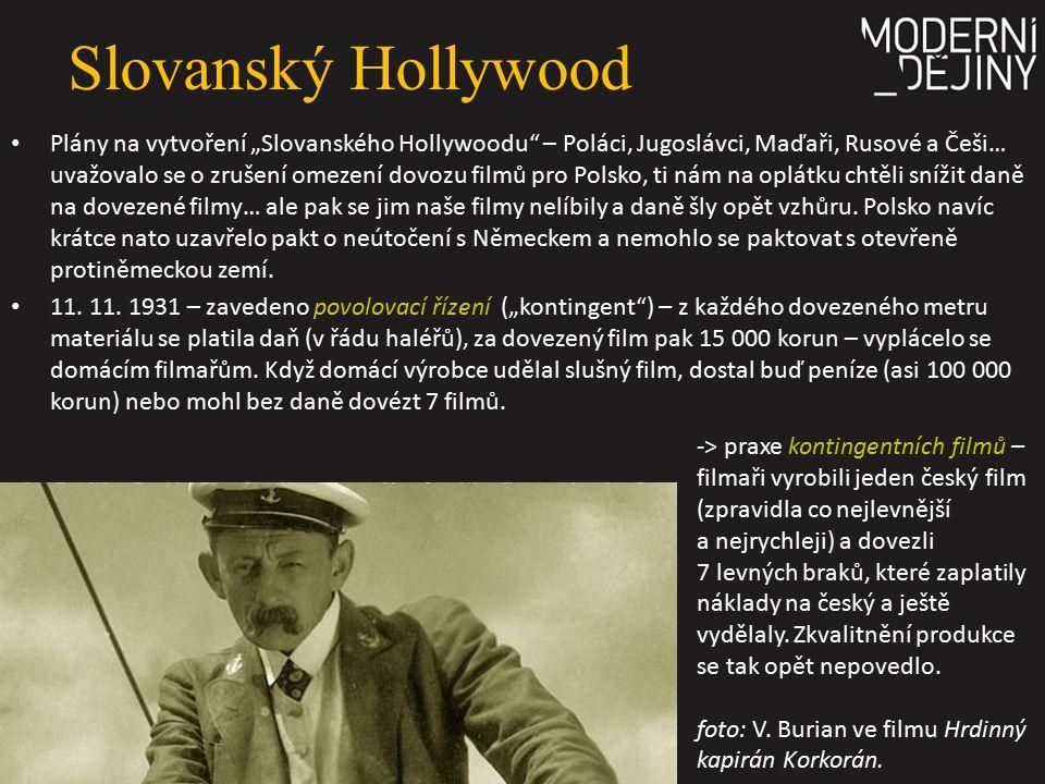 """Slovanský Hollywood Plány na vytvoření """"Slovanského Hollywoodu"""" – Poláci, Jugoslávci, Maďaři, Rusové a Češi… uvažovalo se o zrušení omezení dovozu fil"""