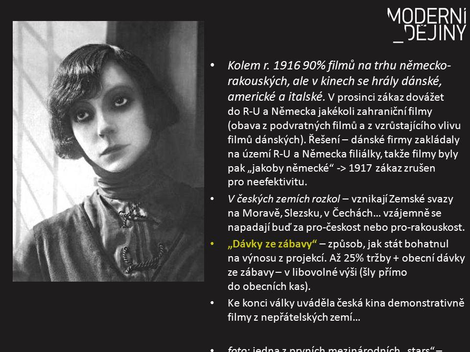 Kolem r. 1916 90% filmů na trhu německo- rakouských, ale v kinech se hrály dánské, americké a italské. V prosinci zákaz dovážet do R-U a Německa jakék