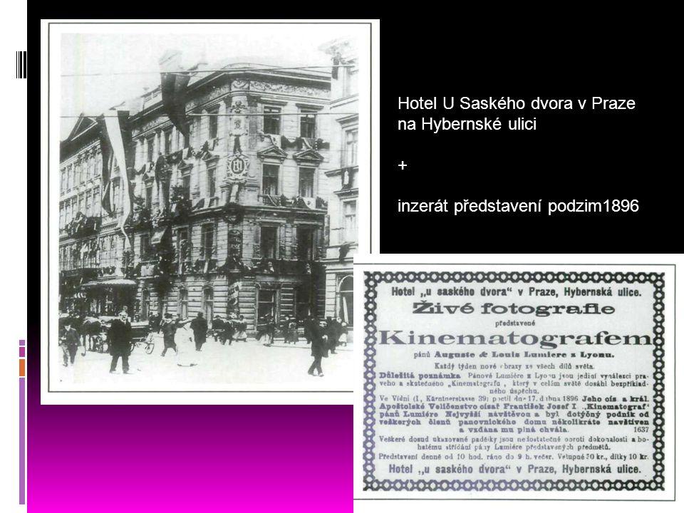 Hotel U Saského dvora v Praze na Hybernské ulici + inzerát představení podzim1896