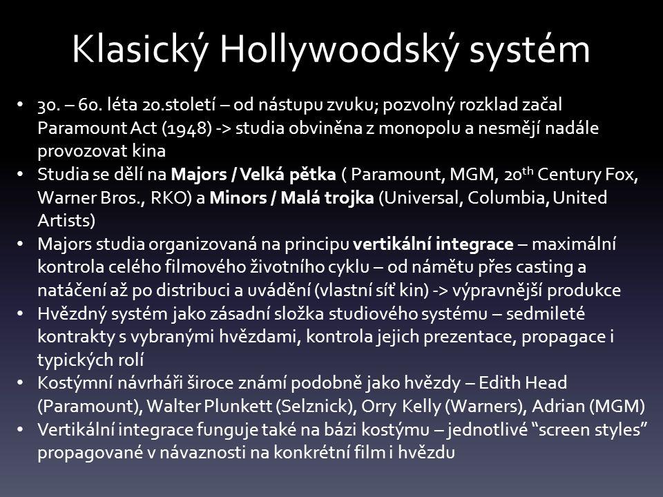 Klasický Hollywoodský systém 30. – 60.
