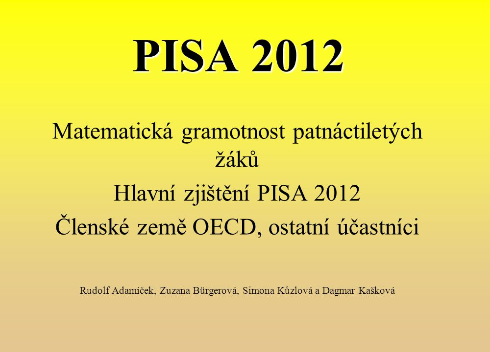Úvod: PISA – Projekt Organizace pro hospodářskou spolupráci a rozvoj.