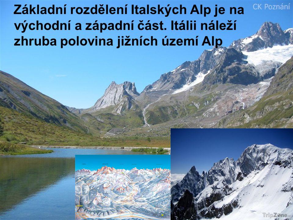 Základní rozdělení Italských Alp je na východní a západní část. Itálii náleží zhruba polovina jižních území Alp