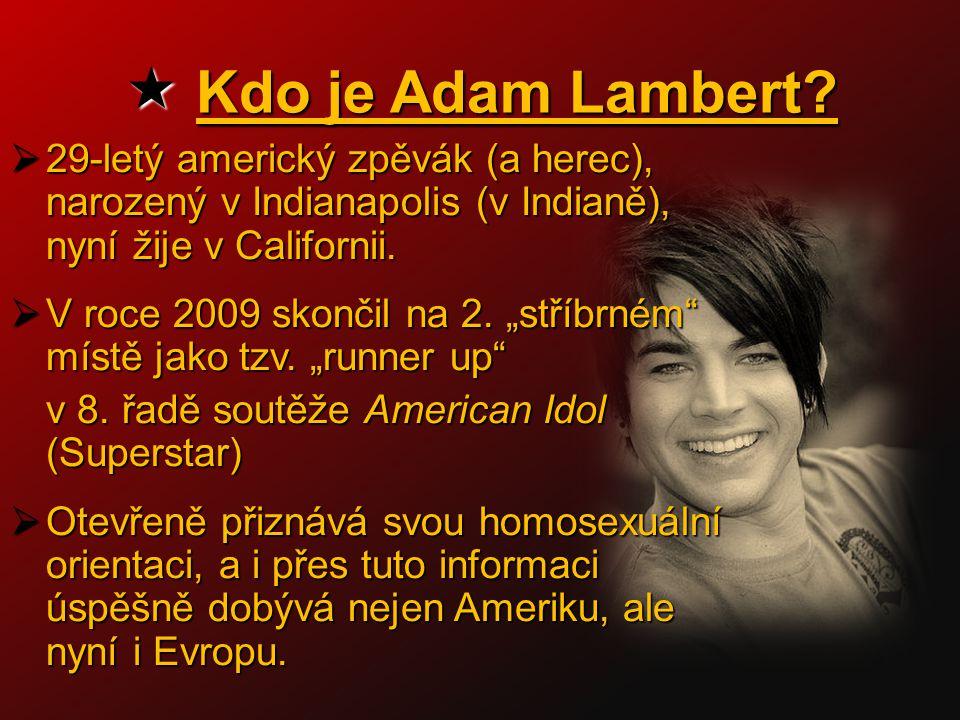  Kdo je Adam Lambert.