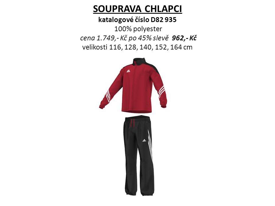 SOUPRAVA CHLAPCI katalogové číslo D82 935 100% polyester cena 1.749,- Kč po 45% slevě 962,- Kč velikosti 116, 128, 140, 152, 164 cm
