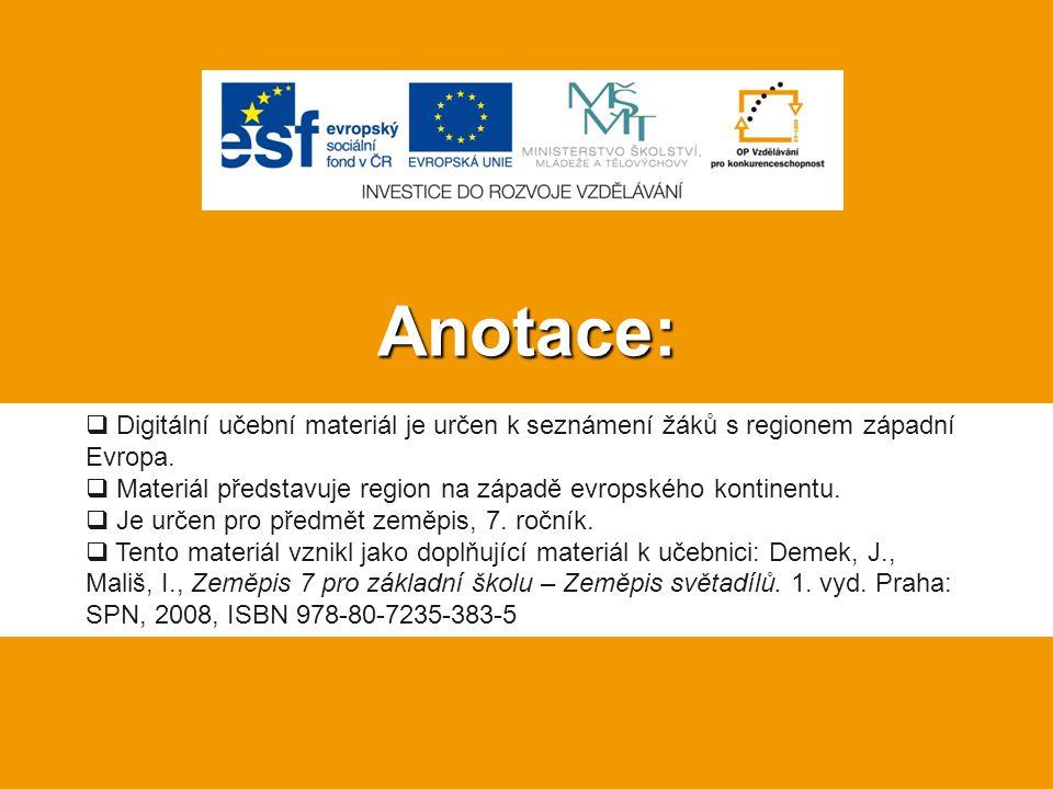 Anotace:  Digitální učební materiál je určen k seznámení žáků s regionem západní Evropa.  Materiál představuje region na západě evropského kontinent