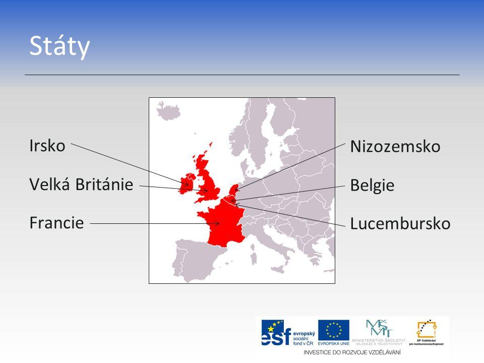 Státy Irsko Velká Británie Francie Nizozemsko Belgie Lucembursko