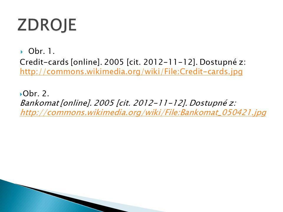  Obr. 1. Credit-cards [online]. 2005 [cit. 2012-11-12].