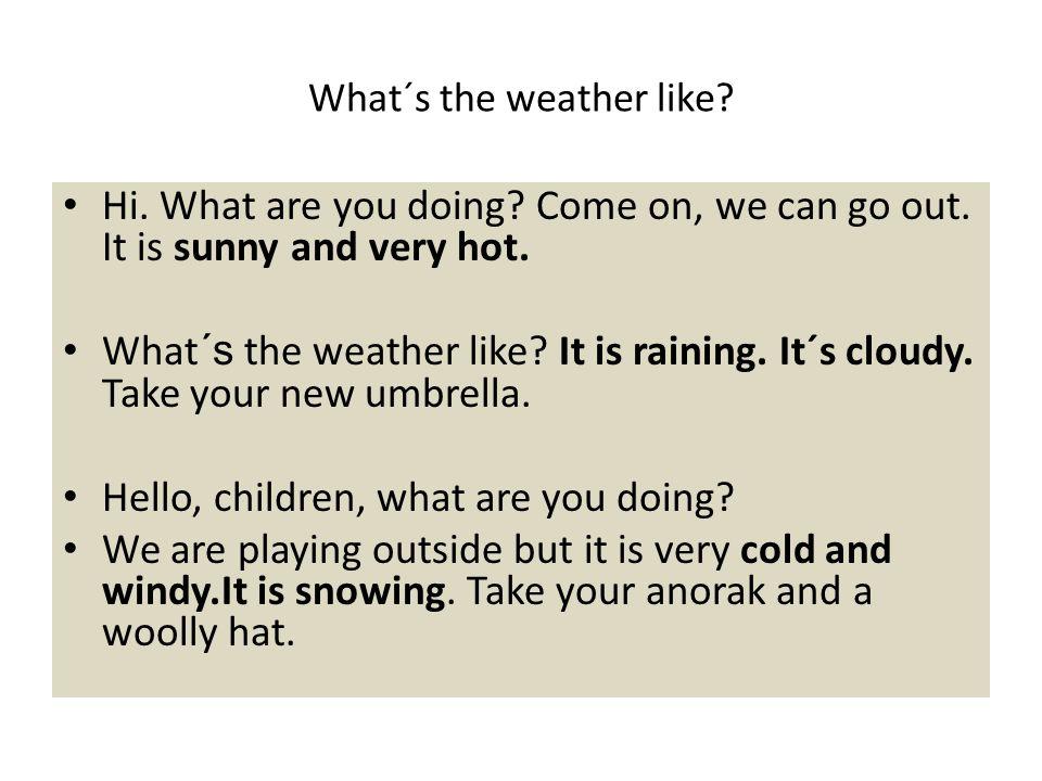 Nová slovní zásoba It´s cold.It´s windy. It´s hot.