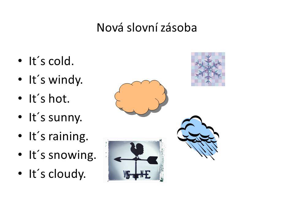Spoj správné dvojice Prší.It´s snowing.Je horko.It´s raining.