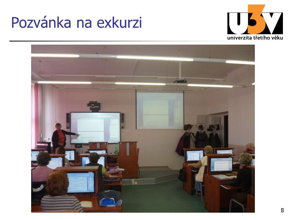 Co uvidíte víceúčelový studentský stůl interaktivní tabule zařízení pro on-line přenos a záznam výuky prezentační televize skripta U3V prostor pro dotazy 9