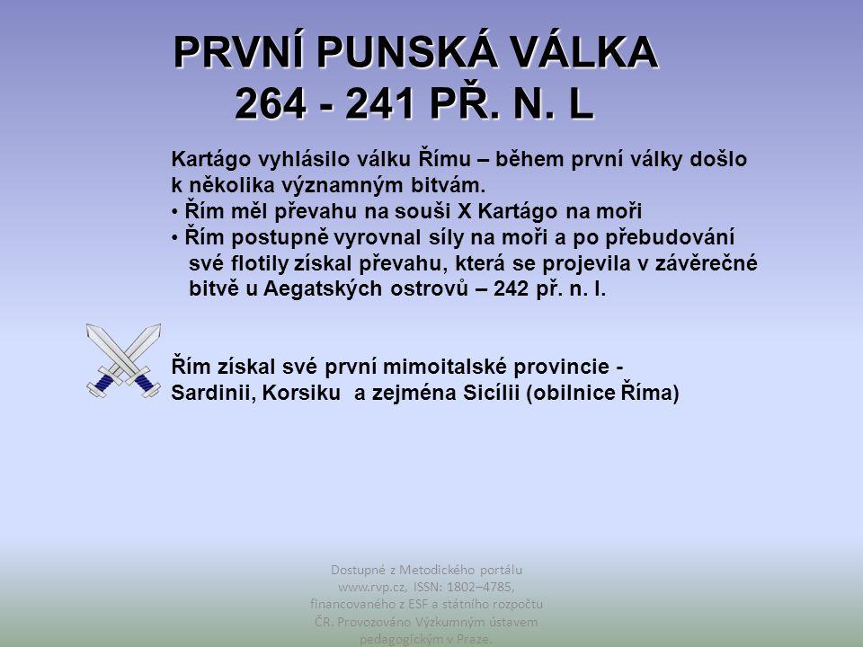PRVNÍ PUNSKÁ VÁLKA 264 - 241 PŘ.N.